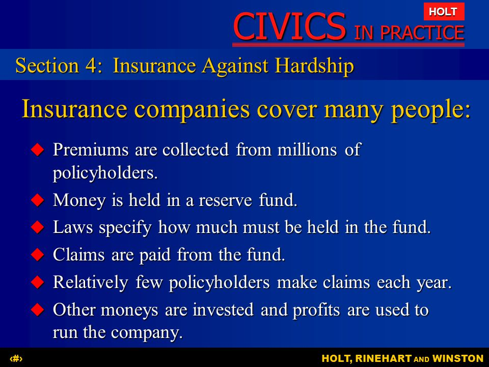 Insurance companies cover many people: