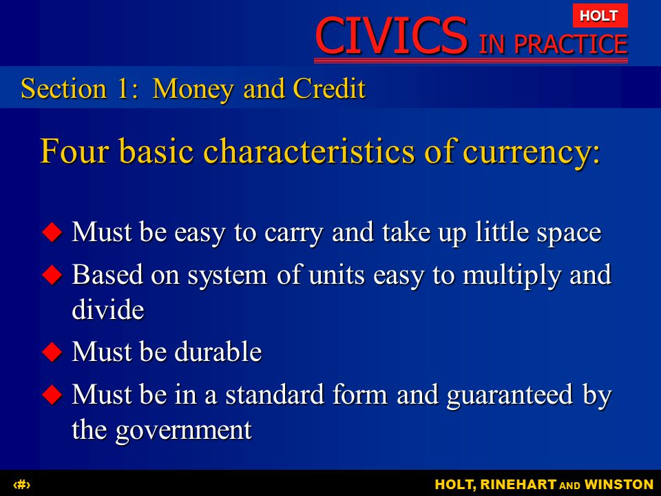Four basic characteristics of currency: