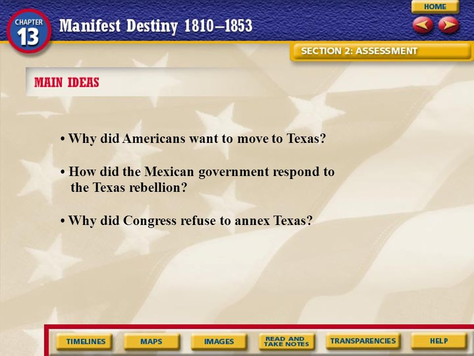 • Why did Americans want to move to Texas