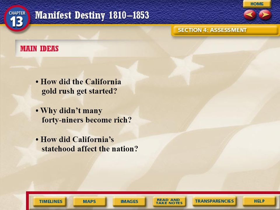 • How did the California gold rush get started