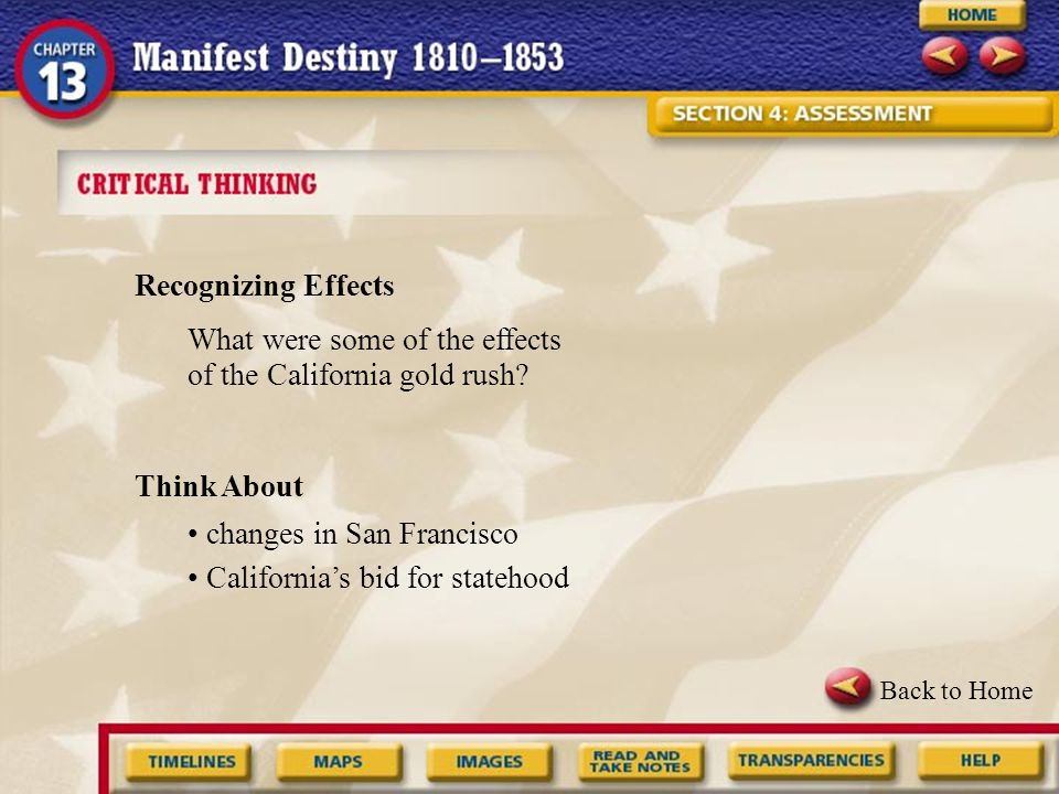 What were some of the effects of the California gold rush