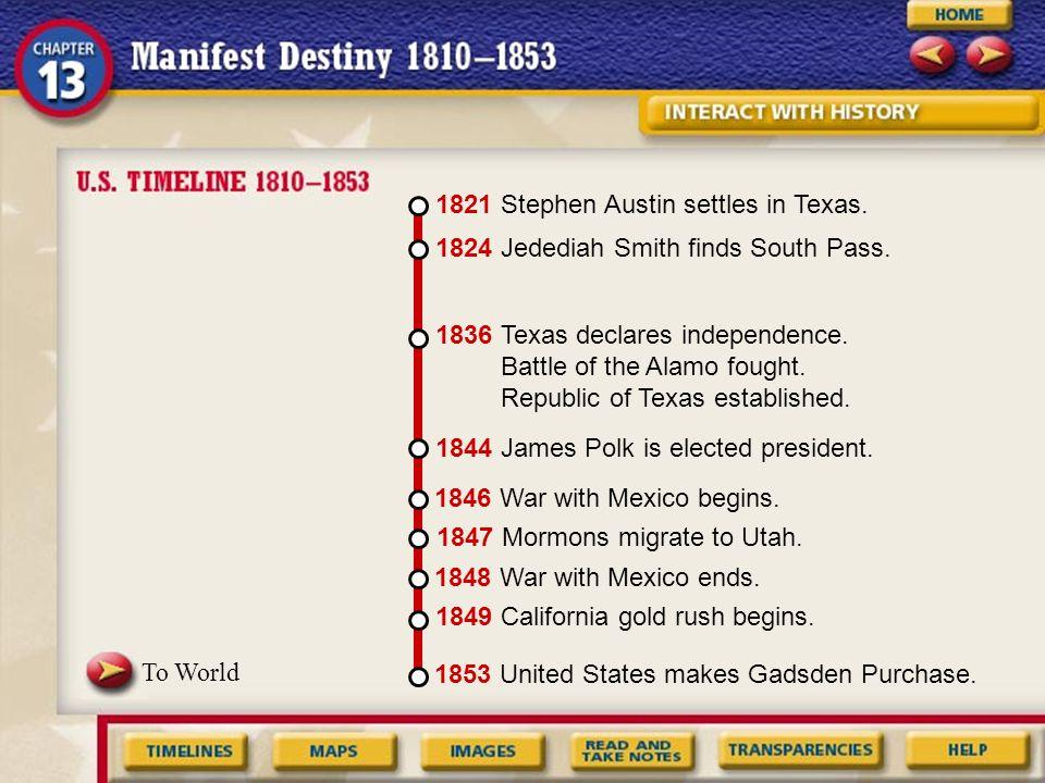 1821 Stephen Austin settles in Texas.