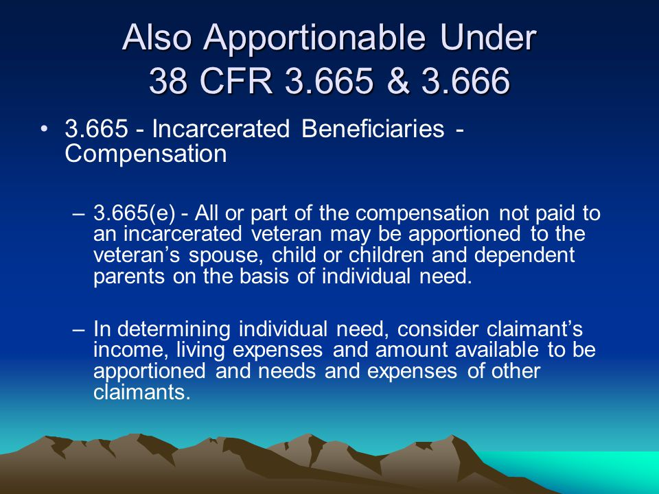Also Apportionable Under 38 CFR 3.665 & 3.666