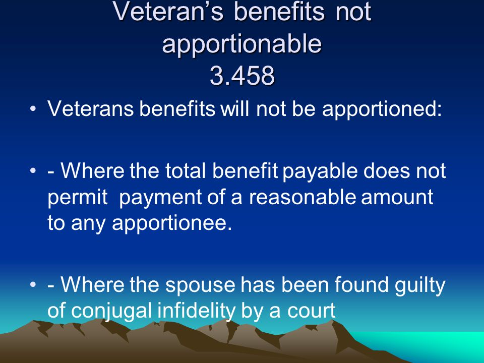 Veteran's benefits not apportionable 3.458