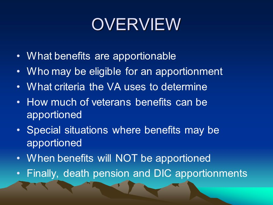 OVERVIEW What benefits are apportionable