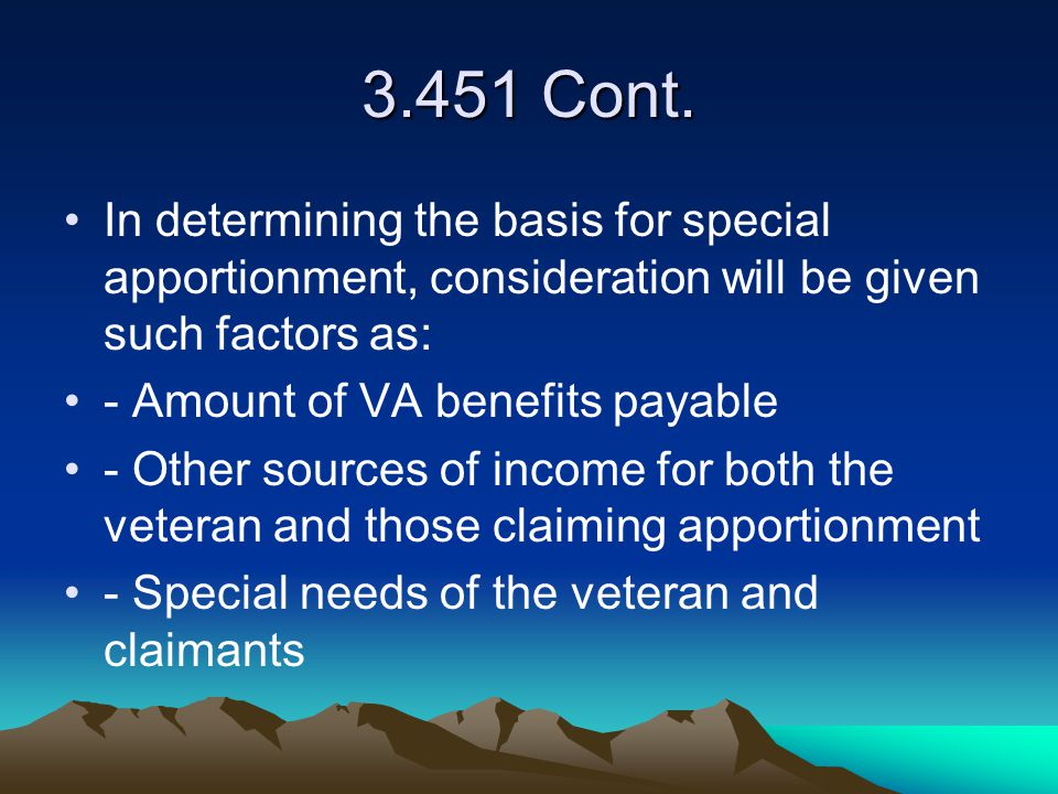 3.451 Cont. In determining the basis for special apportionment, consideration will be given such factors as: