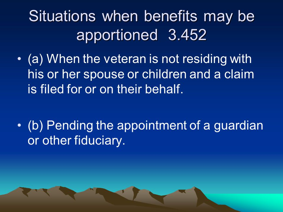 Situations when benefits may be apportioned 3.452