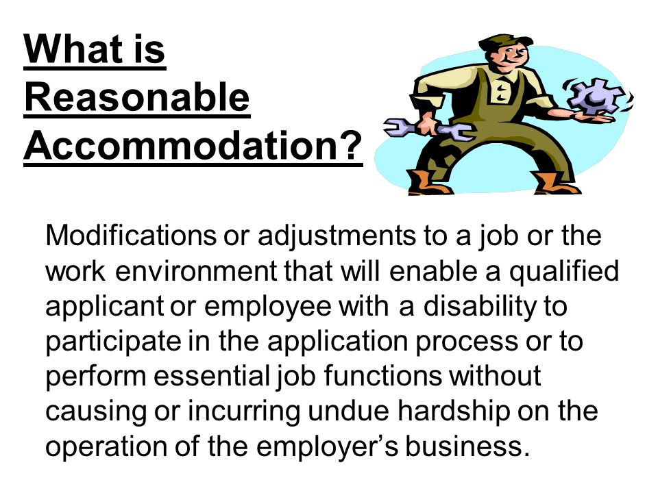 What is Reasonable Accommodation