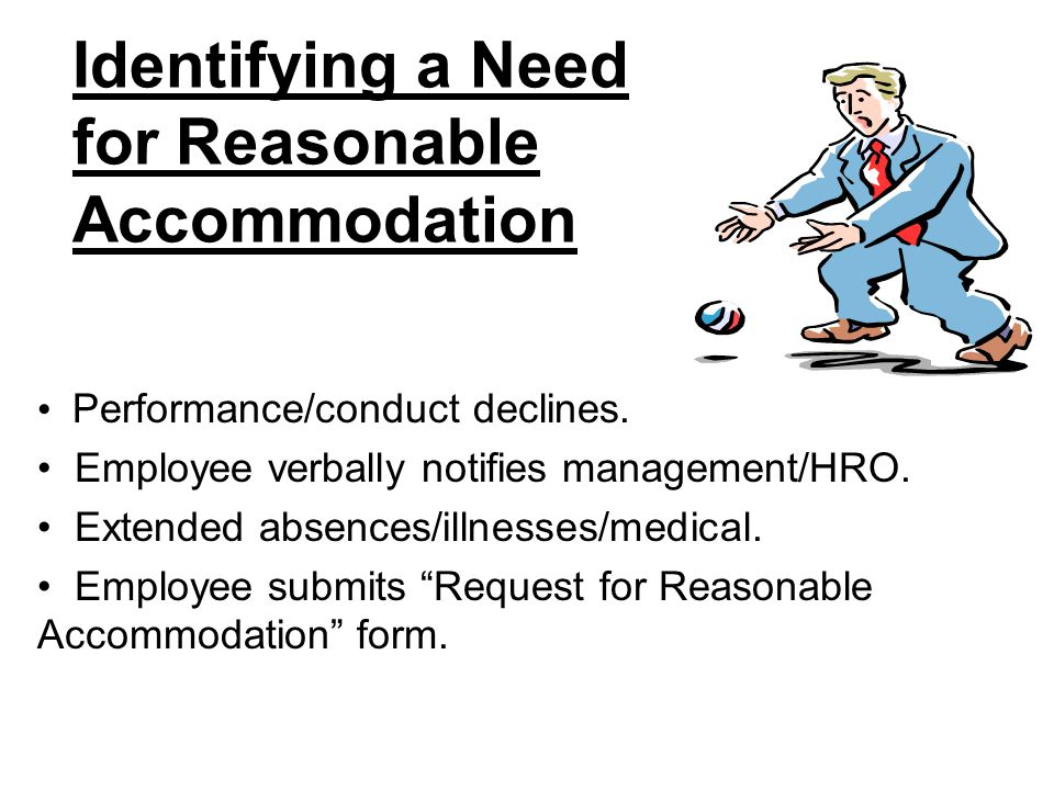 Identifying a Need for Reasonable Accommodation