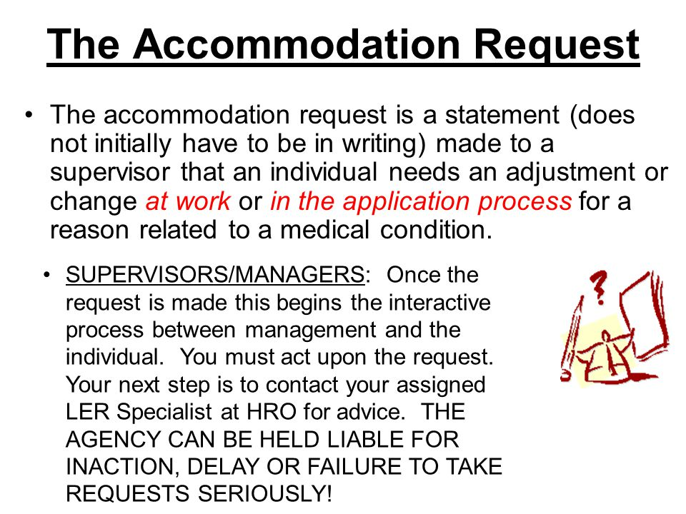 The Accommodation Request