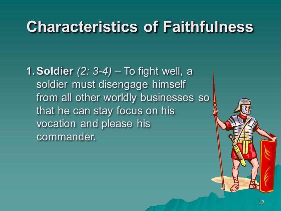 Characteristics of Faithfulness