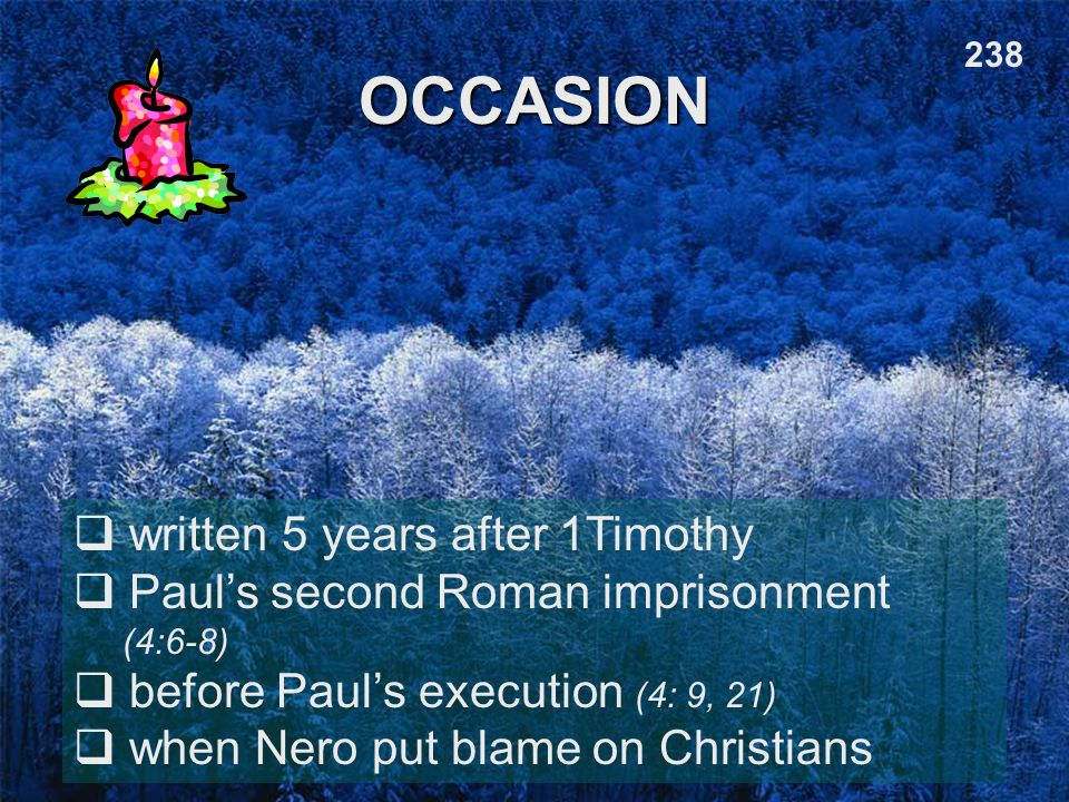 OCCASION written 5 years after 1Timothy