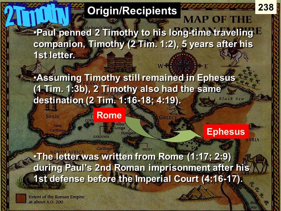 2 Timothy Origin/Recipients 238