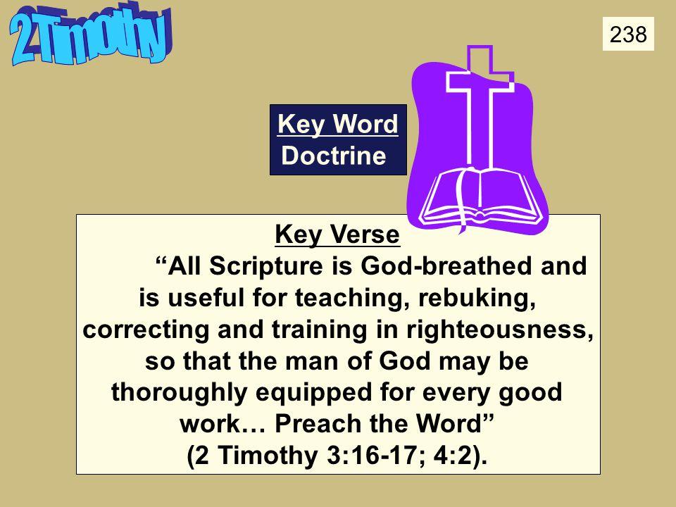 2 Timothy Key Word Doctrine Key Verse