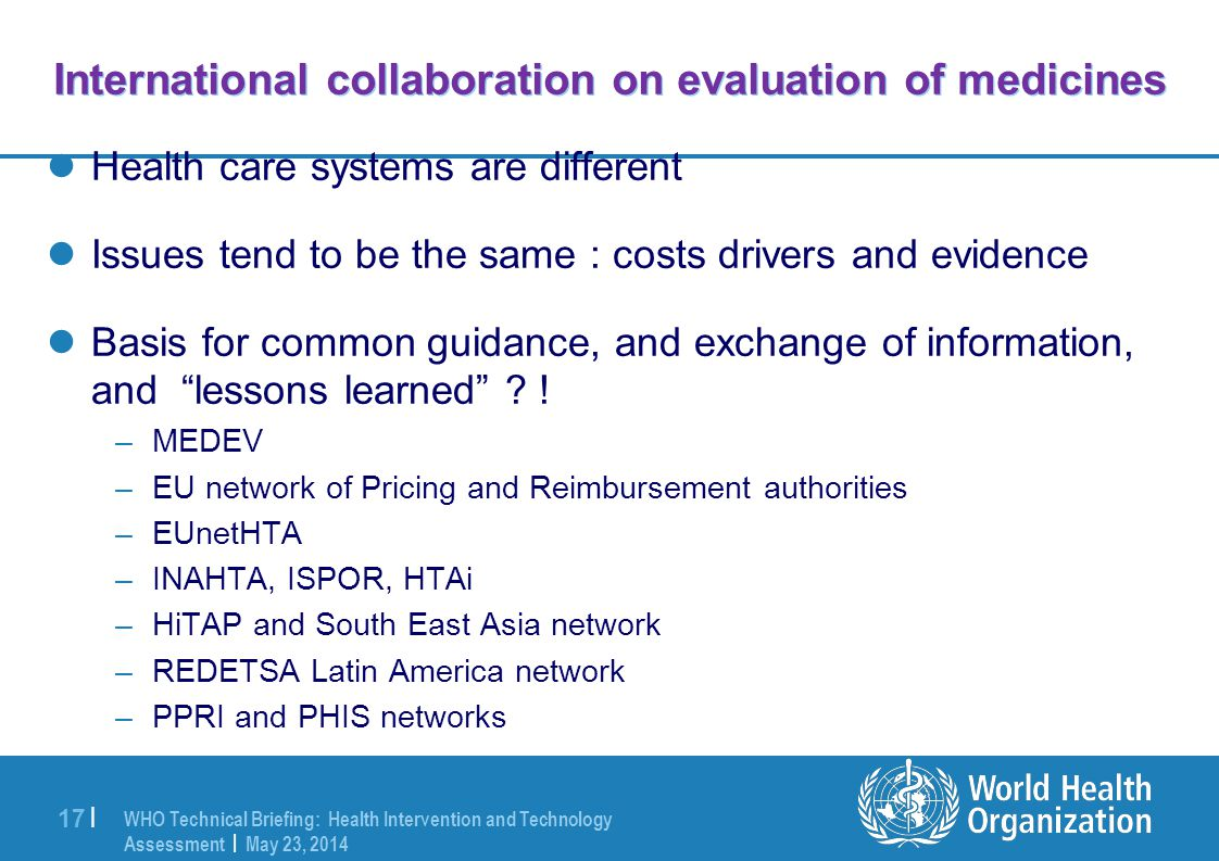 International collaboration on evaluation of medicines