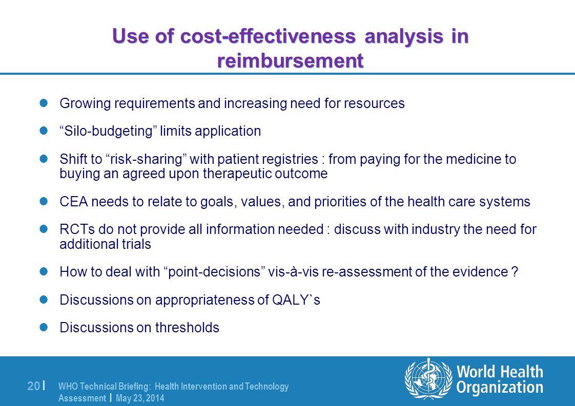 Use of cost-effectiveness analysis in reimbursement
