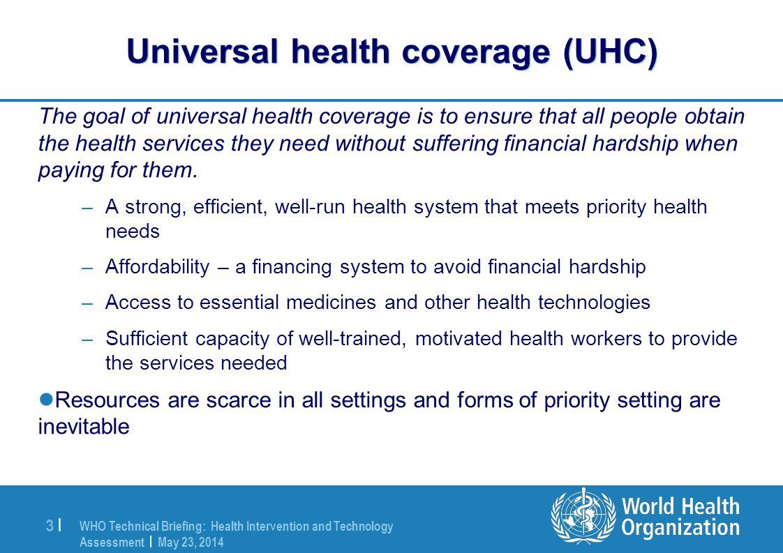 Universal health coverage (UHC)