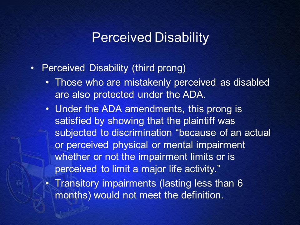 Perceived Disability Perceived Disability (third prong)