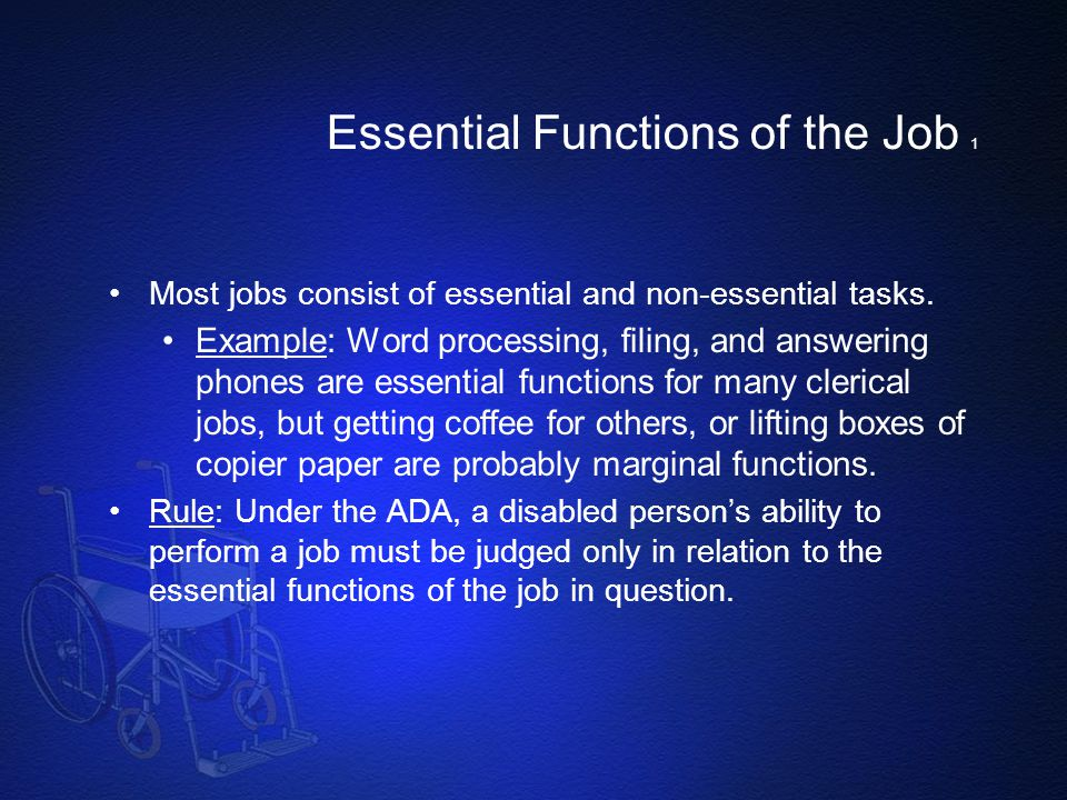 Essential Functions of the Job 1