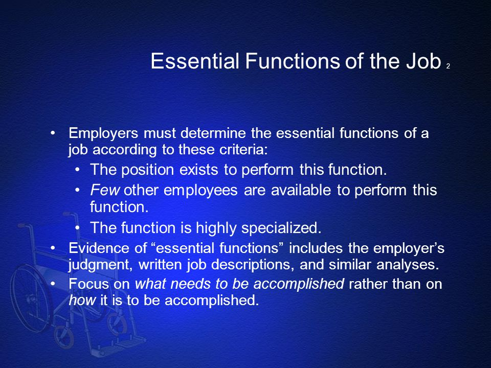 Essential Functions of the Job 2