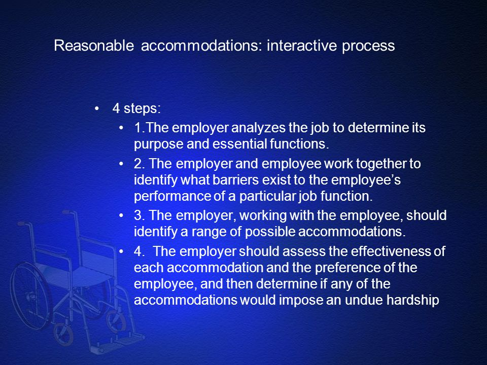 Reasonable accommodations: interactive process