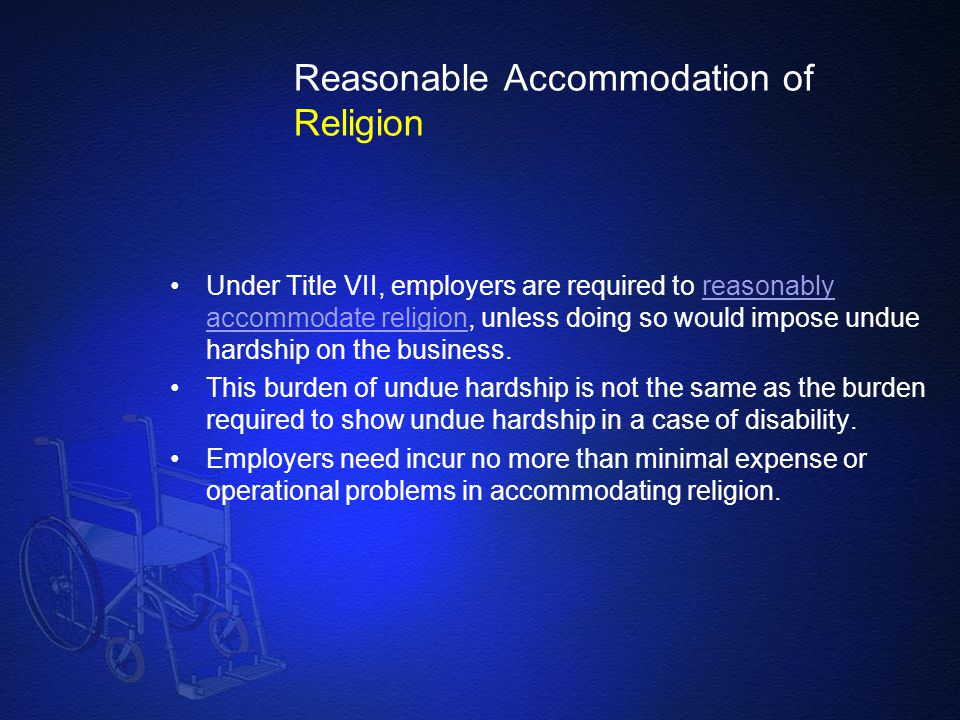 Reasonable Accommodation of Religion