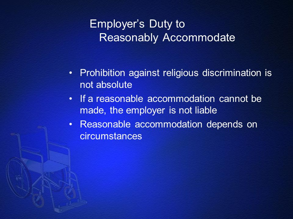 Employer's Duty to Reasonably Accommodate