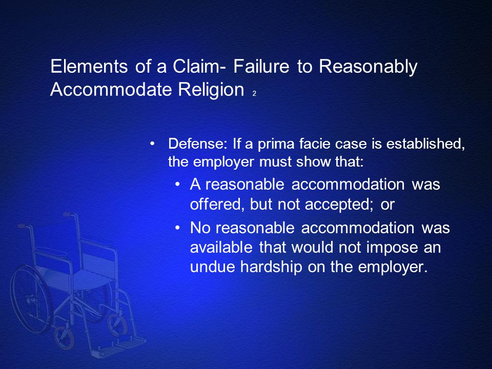 Elements of a Claim- Failure to Reasonably Accommodate Religion 2