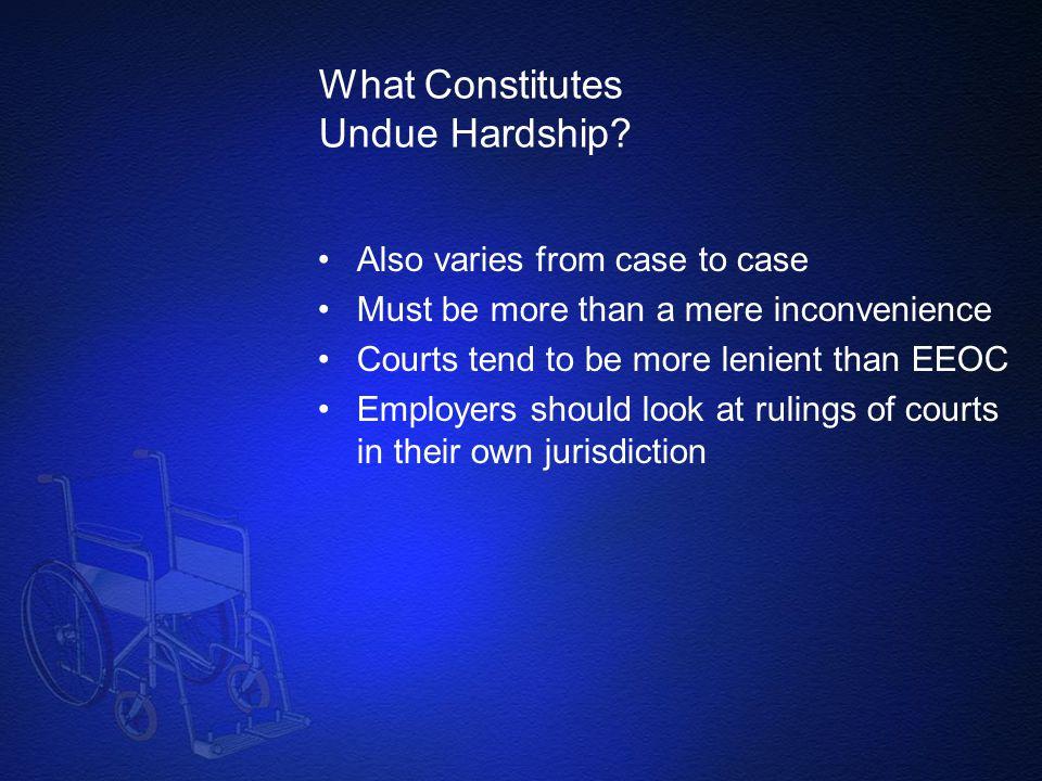 What Constitutes Undue Hardship