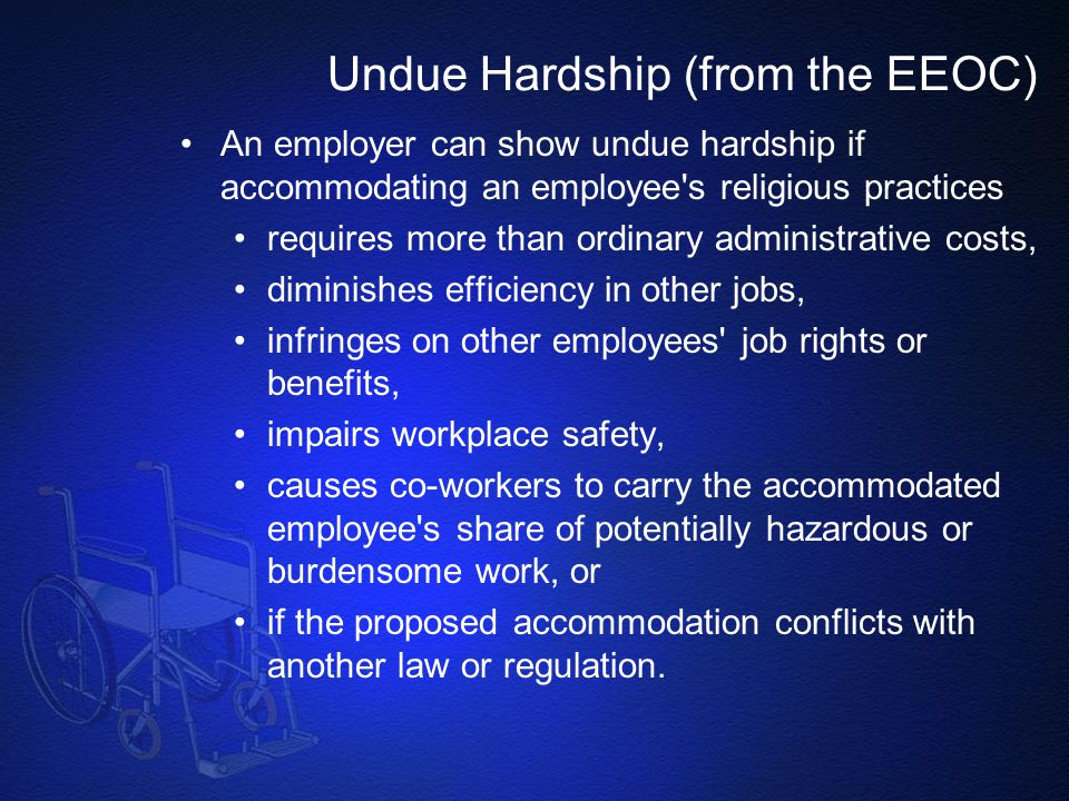 Undue Hardship (from the EEOC)