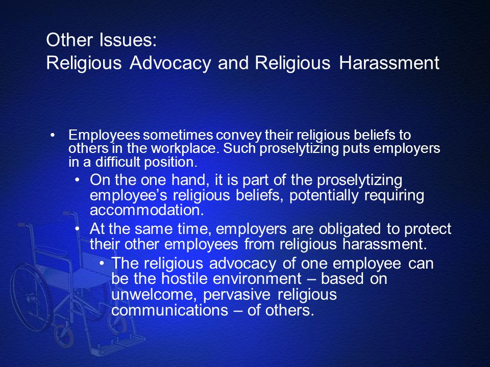 Other Issues: Religious Advocacy and Religious Harassment
