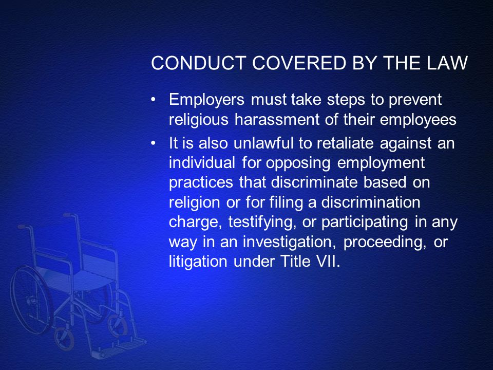 CONDUCT COVERED BY THE LAW