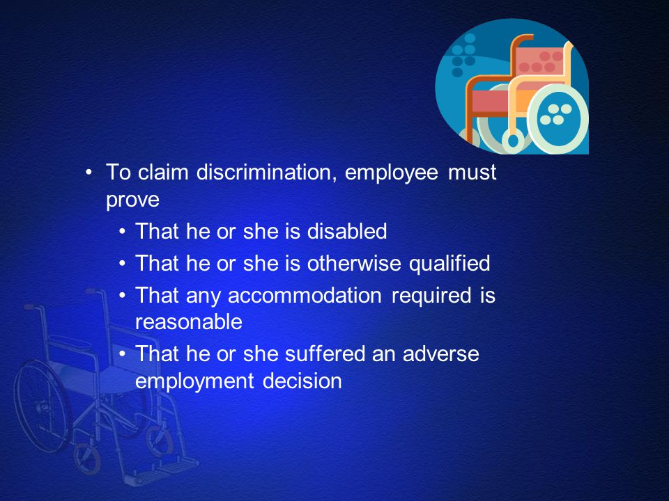 To claim discrimination, employee must prove