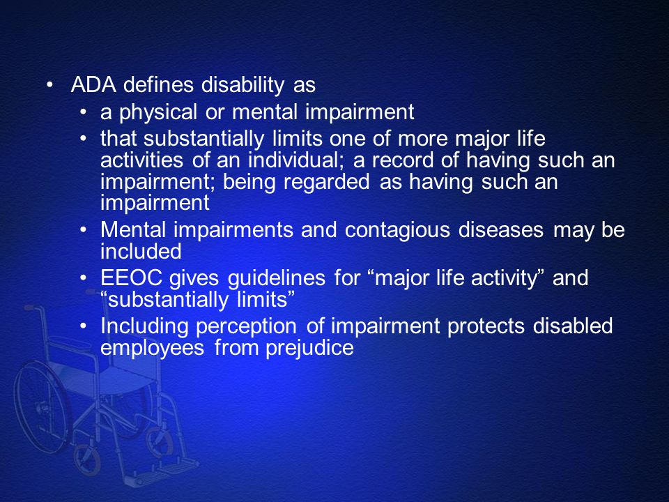 ADA defines disability as