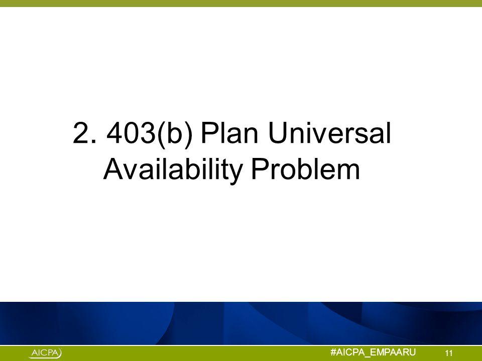 2. 403(b) Plan Universal Availability Problem