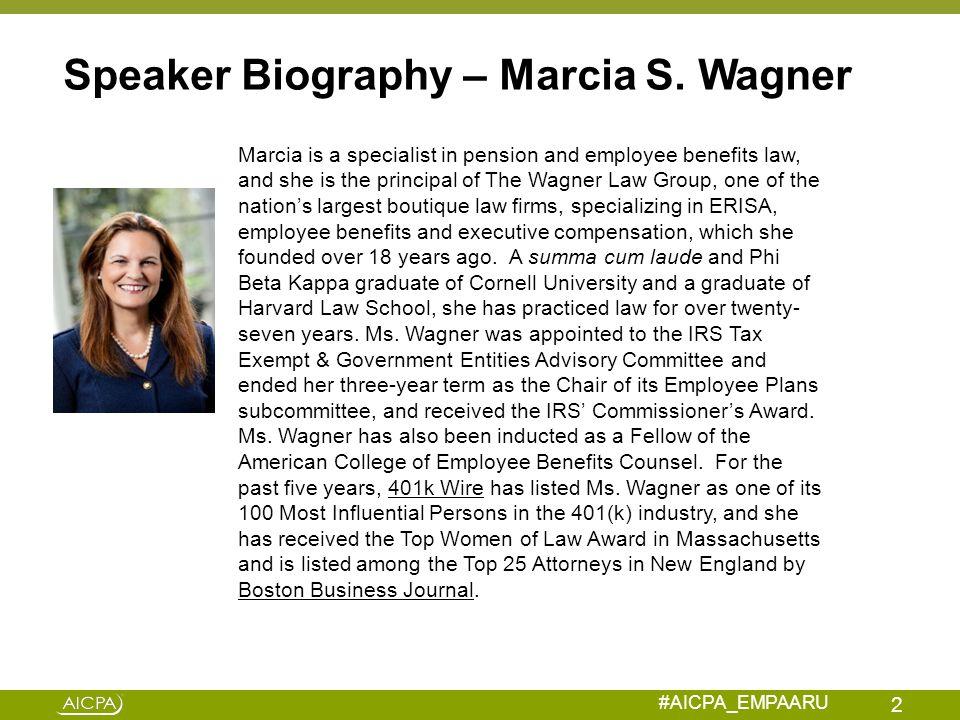 Speaker Biography – Marcia S. Wagner