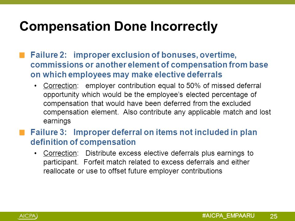 Compensation Done Incorrectly