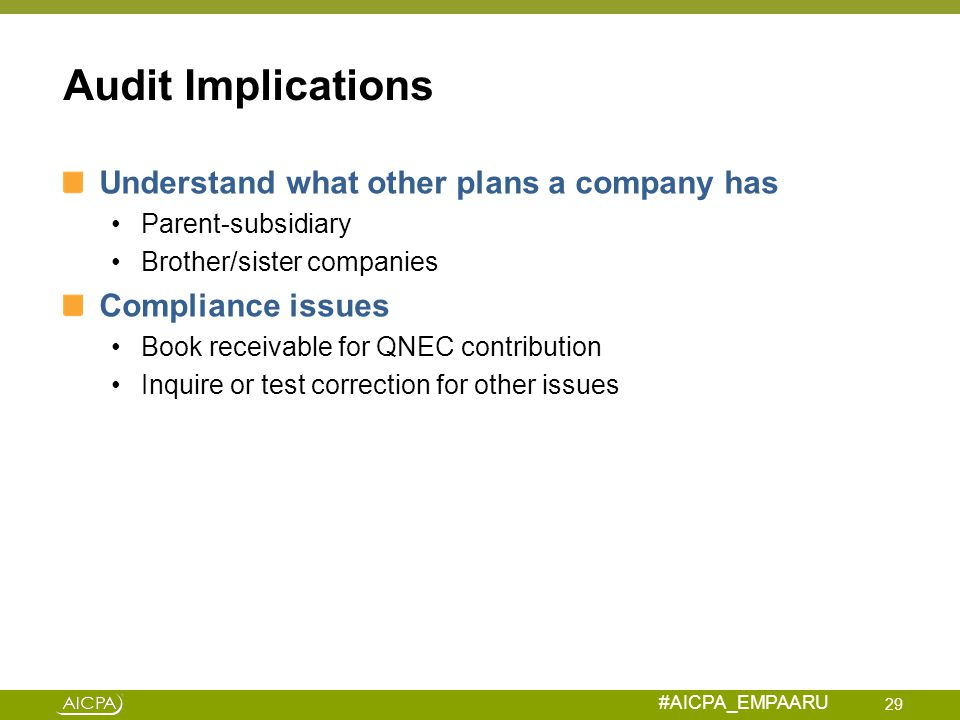 Audit Implications Understand what other plans a company has