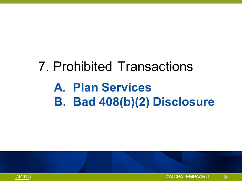 7. Prohibited Transactions