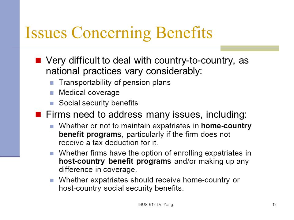 Issues Concerning Benefits