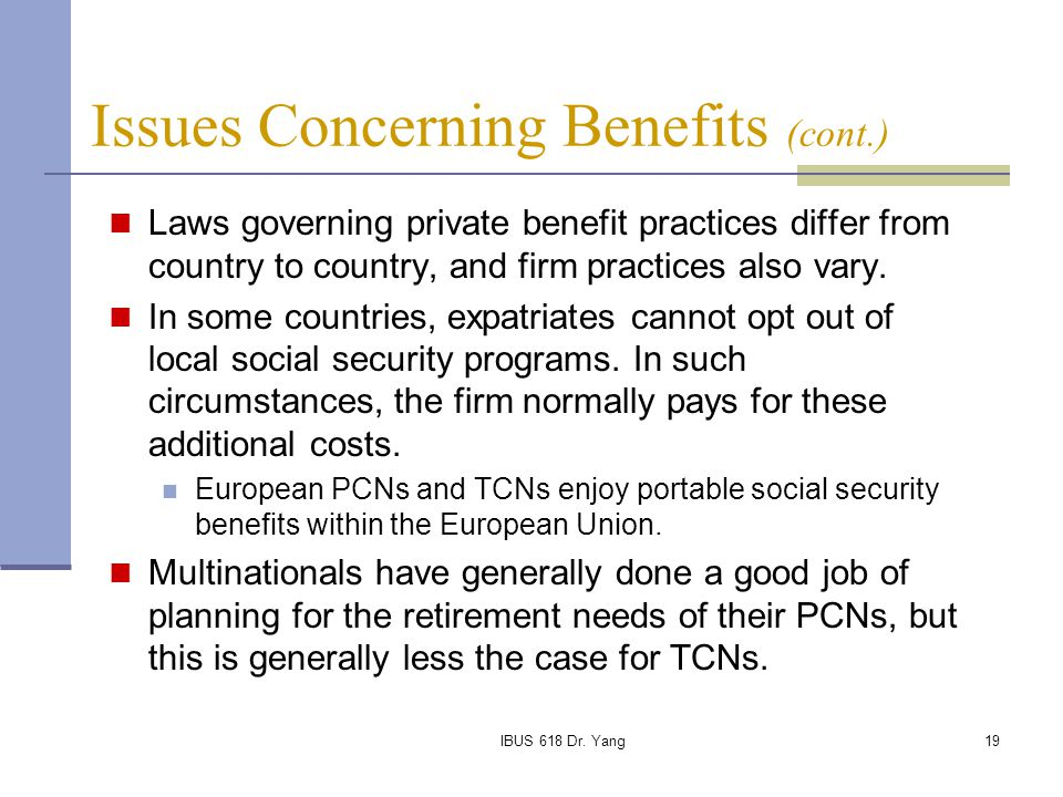Issues Concerning Benefits (cont.)