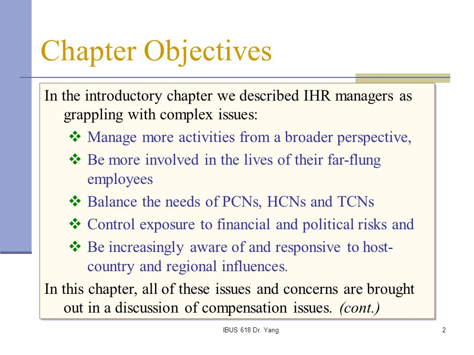 Chapter Objectives In the introductory chapter we described IHR managers as grappling with complex issues: