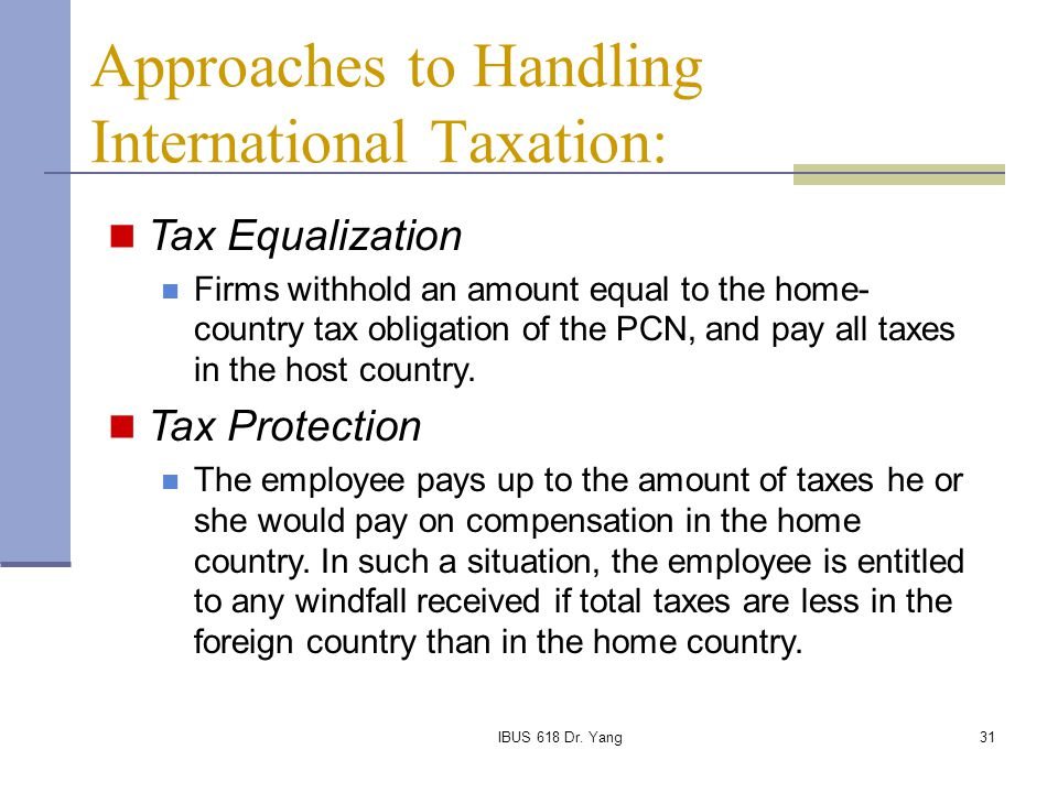 Approaches to Handling International Taxation: