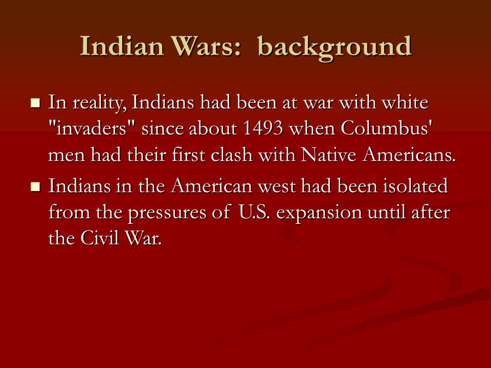 Indian Wars: background