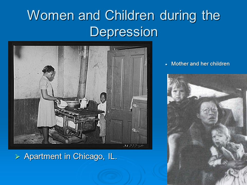 Women and Children during the Depression
