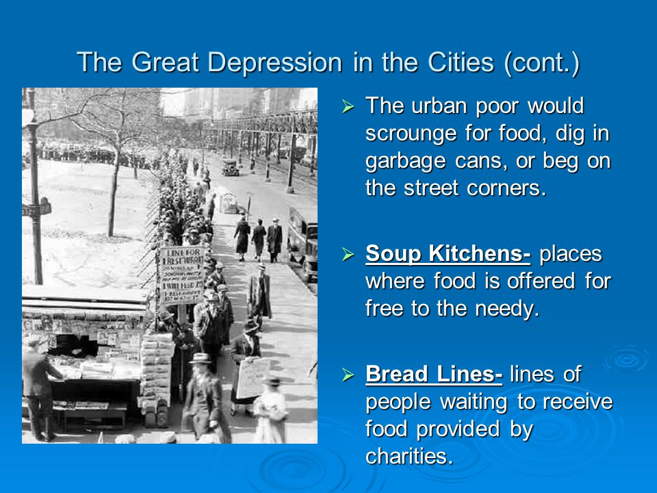 The Great Depression in the Cities (cont.)