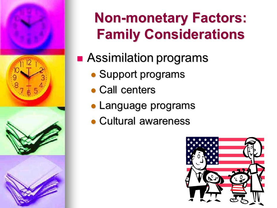 Non-monetary Factors: Family Considerations