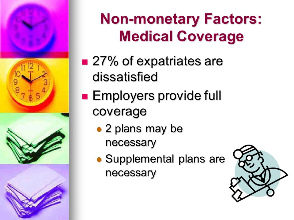 Non-monetary Factors: Medical Coverage