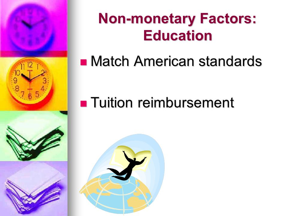Non-monetary Factors: Education