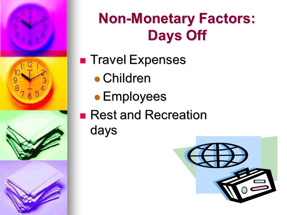 Non-Monetary Factors: Days Off